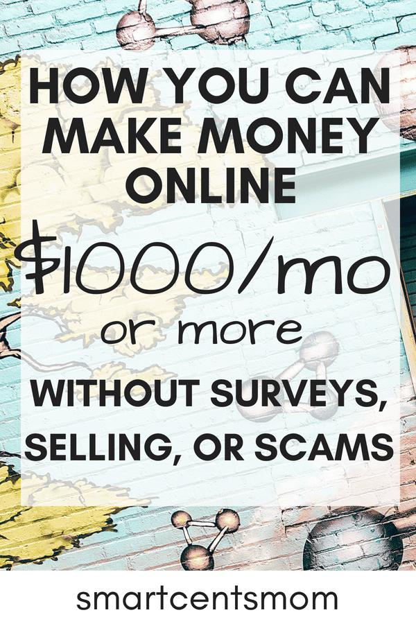 How to Make Money Online (NO Surveys!) - Smart Cents Mom