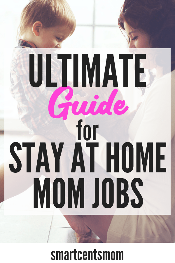 30 Real Stay At Home Mom Jobs In 2020 Earn 1000 Or More