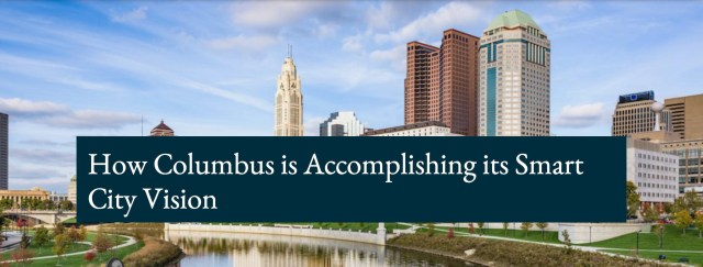 How Columbus is Accomplishing its Smart City Vision