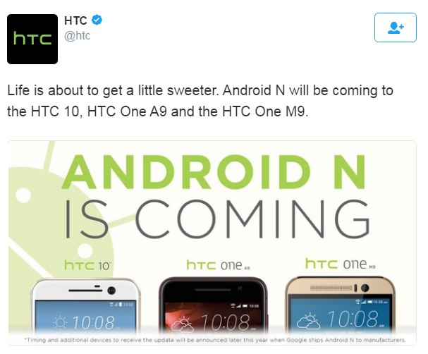 HTC 10, One M9, One A9 Android N