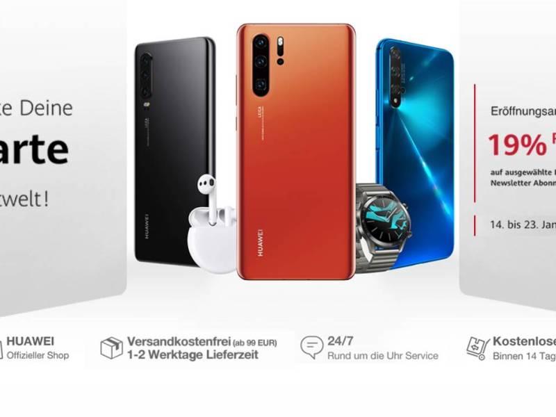 Huawei Shop Eröffnung Angebote