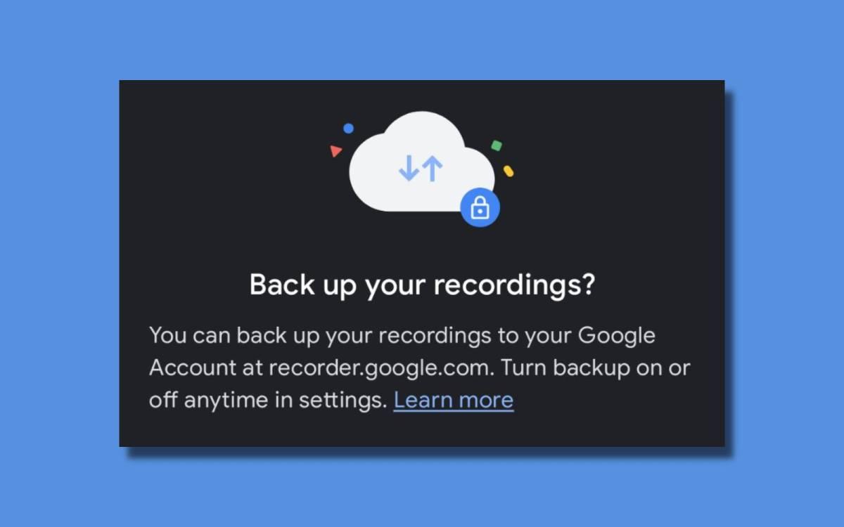 Google Rekorder 2.2 Backups