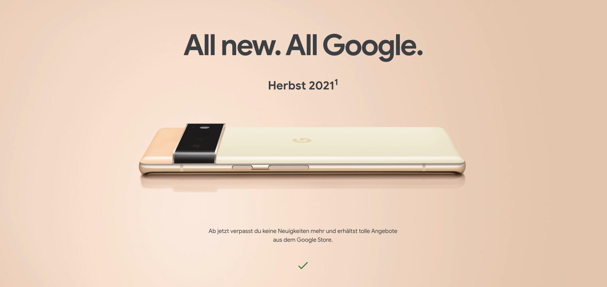 Pixel 6: Krasse Überraschung – Google zeigt neue Phones schon jetzt und verrät mehr