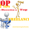 Follow 12 Best Tips and Become a Top Freelancer from Today – part 1