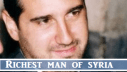 Rami Makhlouf-The Richest Man Of Syria