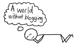Reasons Why You Should Not Blog in 2014
