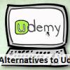 5 Best Alternatives To Udemy