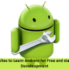 10 Popular Websites To Learn Android Mobile Development