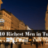 Top 10 Richest Men in Turkey In 2017