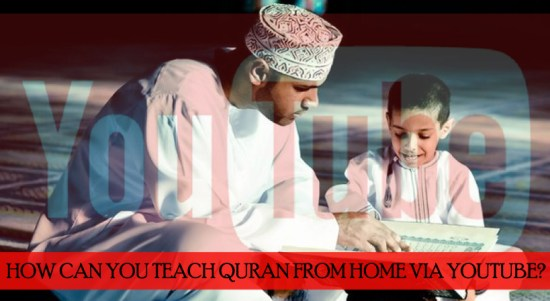 SEM - How can you teach Holy Quran from home via YouTube