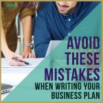Avoid These Mistakes When Writing Your Business Plan