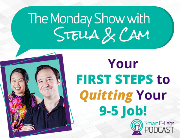 Podcast - first steps to quitting your 9 to 5