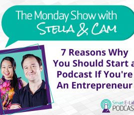 7 Reasons Why You Should Start A Podcast As An Entrepreneur- The Monday Show EP10