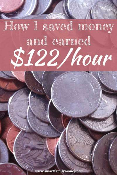 How I Saved Money This Week and Earned $122/hour!
