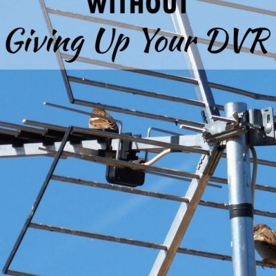 How to Cut the Cord Without Giving Up Your DVR