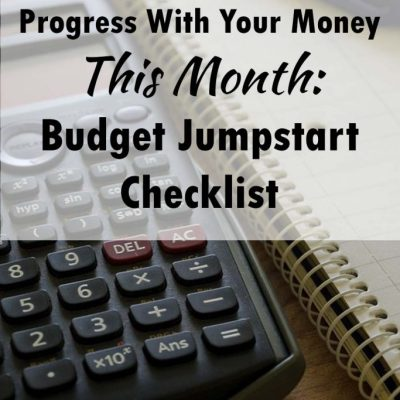 How to Make Progress With Your Money This Month