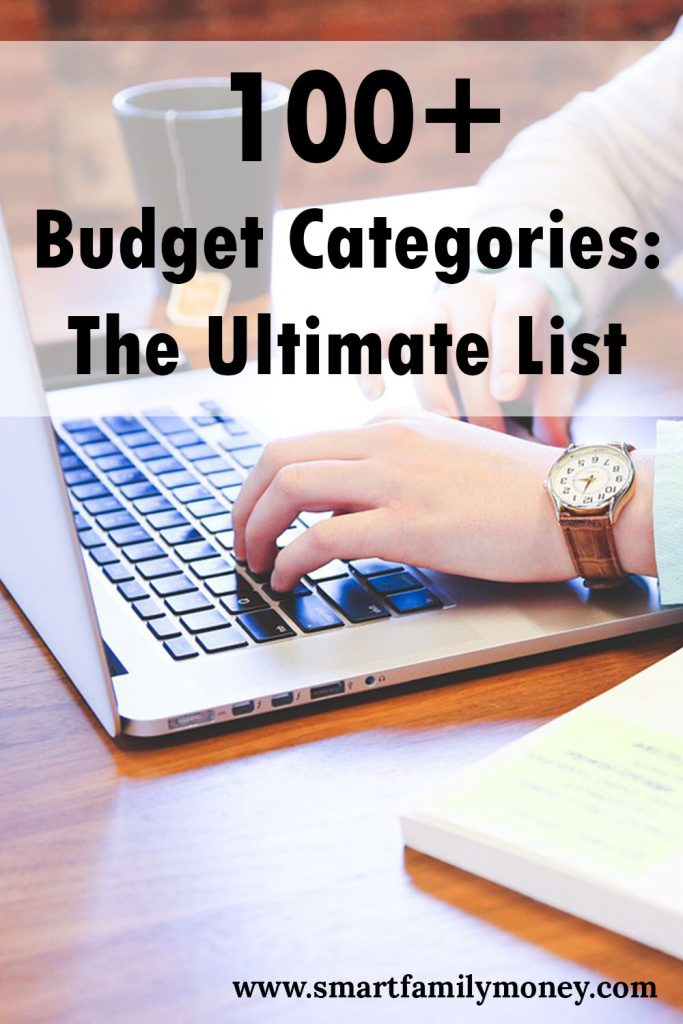 100 budget categories the ultimate list smart family money