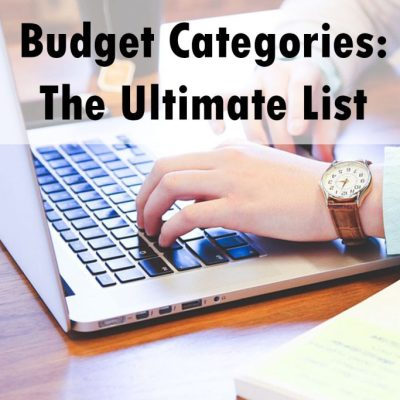 100+ Budget Categories: The Ultimate List