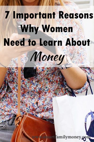7 Important Reasons Why Women Need to Learn About Money