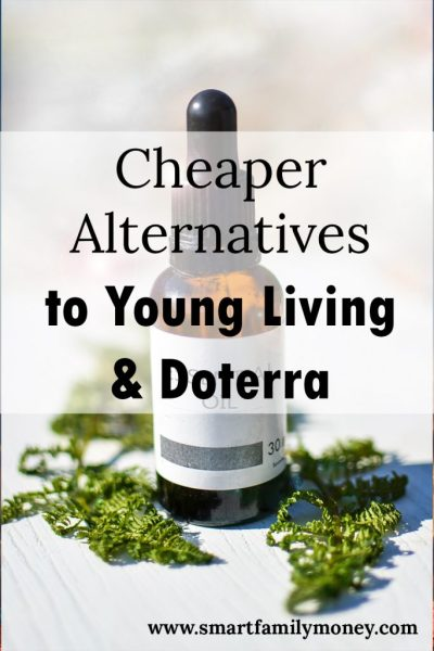 Cheaper Alternatives to Young Living & Doterra Essential Oils