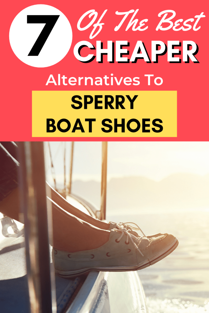 Do you love the look of Sperry top-sider boat shoes, but not their high price? Good news! You can save money with these cheaper alternatives to Sperry boat shoes. #frugal #fashion #savemoney #sperry