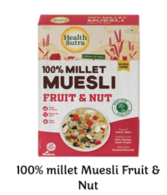 100% Millet Museli Fruit and Nuts by Health Sutra, Fountainhead Foods