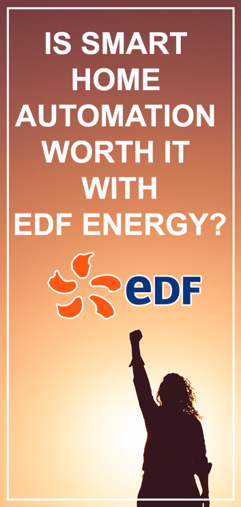 EDF Smart Home Automation worth it?