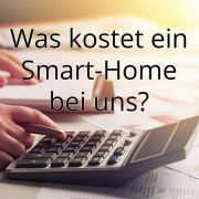 Was kostet ein Smart-Home?