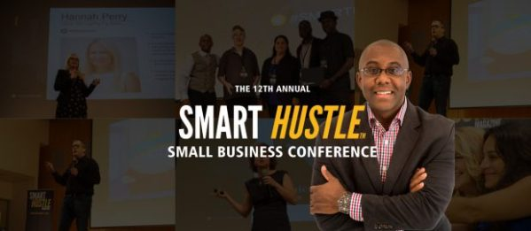 12th Annual Smart Hustle Small Business Conference Is ...