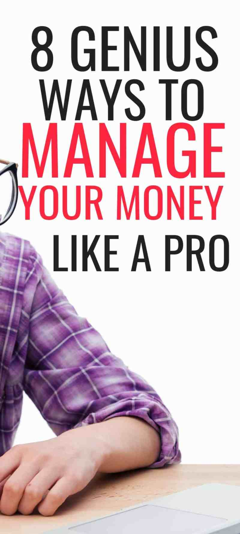These genius ways to manage money are THE BEST! Im so glad I found these awesome money management tips. Now I can use these ideas to improve my personal finance, become debt free, make money money and live a better life! Definitely pinning this for later! #moneytips #moneymanagementtips #money #debtfree #saving #personalfinance #business