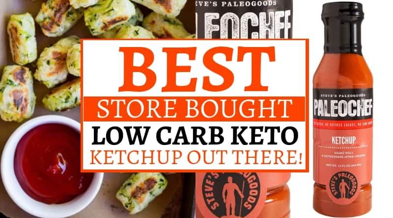 Best Store Bought Low Carb Keto Ketchup Out There