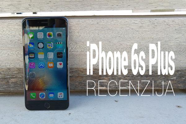 iphone 6s plus recenzija