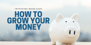 How to grow your money faster the easy way