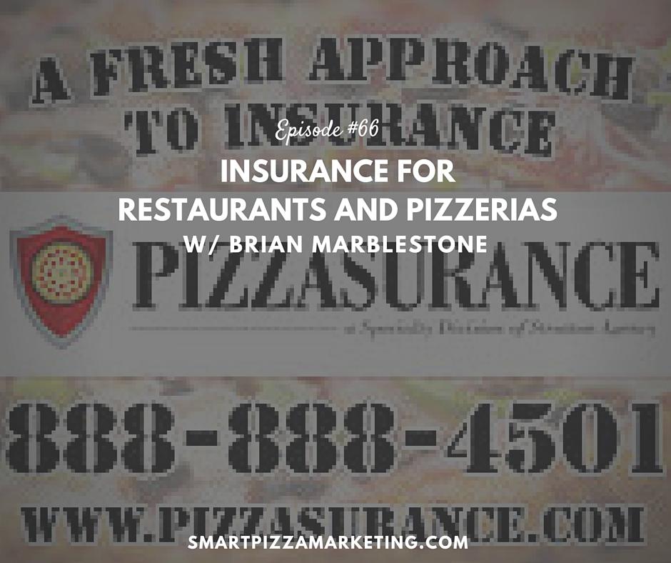Spm 66 Insurance Updates For Restaurants And Pizzerias