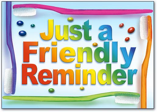 Just a Friendly Reminder Postcard   SmartPractice Dental