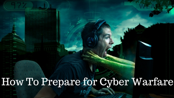 how to prepare for cyber warfare