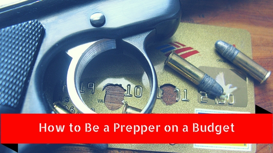 how to be a prepper on a budget