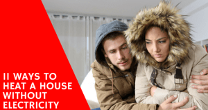 ways to heat a house without electricity