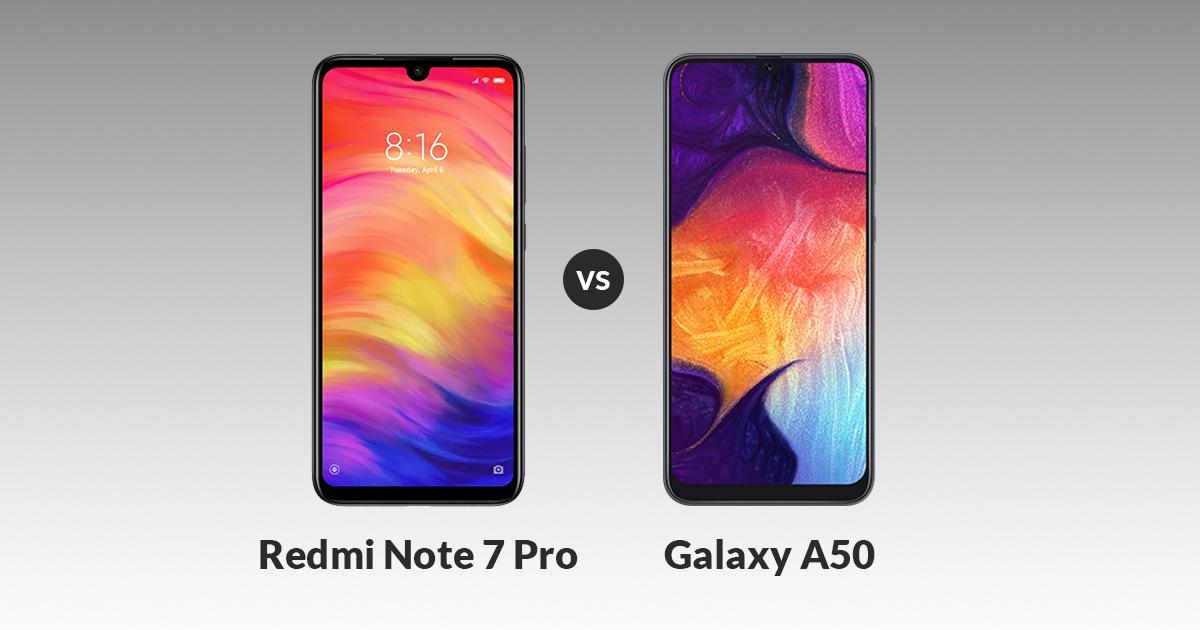 Xiaomi Redmi Note 7 Pro vs Samsung Galaxy A50 Comparison