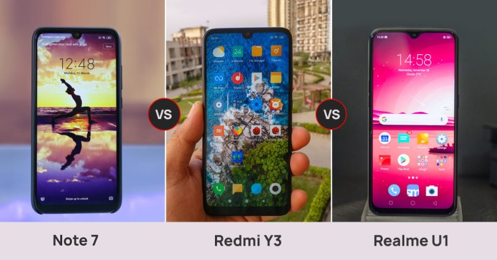 Redmi Note 7 vs Realme U1 vs Redmi Y3
