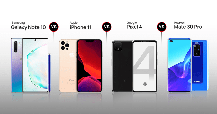 Samsung Galaxy Note 10 vs Apple iPhone 11 vs Google Pixel 4 vs Huawei Mate 30 Pro