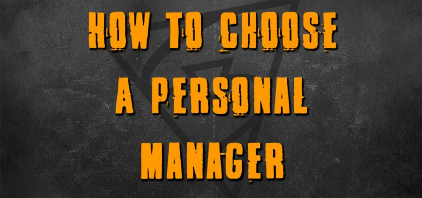 How To Choose A Personal Manager