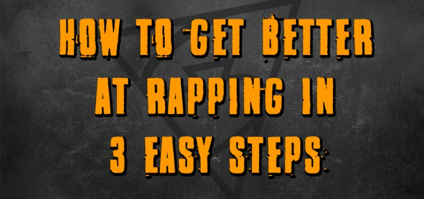 how to get better at rapping
