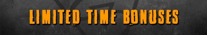 limited time bonuses