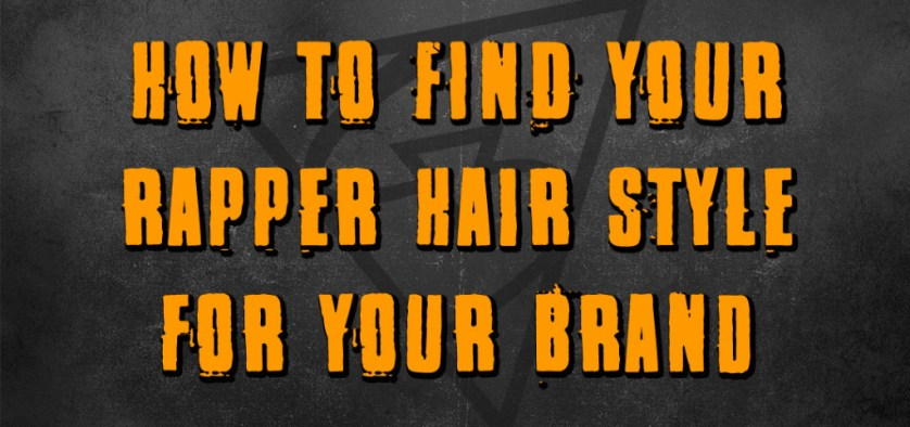 How To Find Your Rapper Hair Style