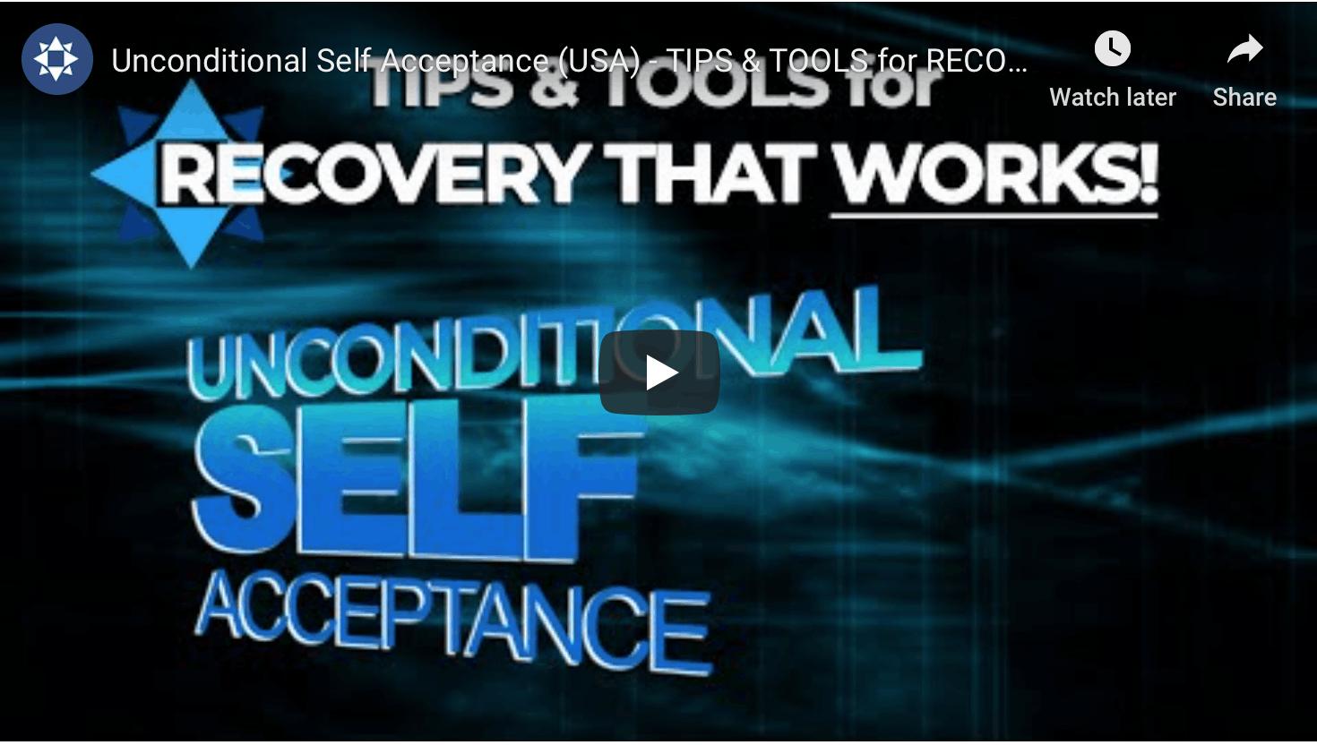 Unconditional Self Acceptance