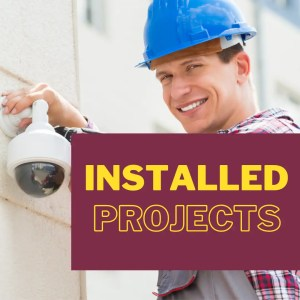 Installed Security Camera Projects