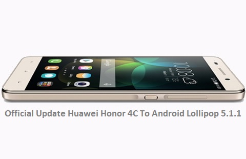 Official Update Huawei Honor 4C B310 Android Lollipop
