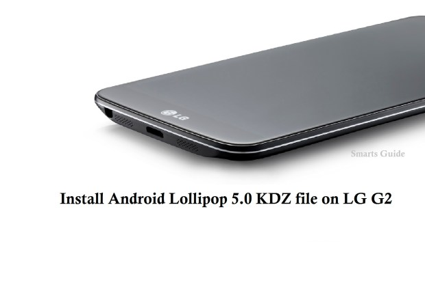 install android lollipop kdz file on lg g2