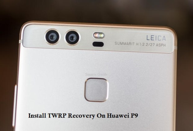 install TWRP Recovery on huawei p9